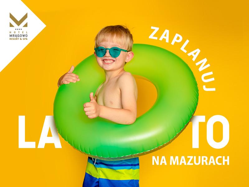 Zaplanuj lato na Mazurach